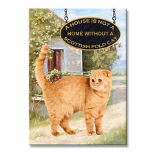 Scottish Fold Cat A House is Not a Home Fridge Magnet No 1