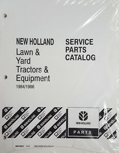 NEW - Service Parts Catalog for New Holland Lawn & Yard Tractors Equipment 84/86