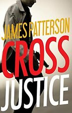 Cross Justice (Alex Cross) by James Patterson