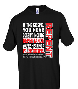 Repent if the Gospel you Hear Christian HoneVille T-shirt Youth Adult S-3XL