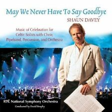 Shaun Davey - May We Never Have to Say Goodbye Irish Traditional / Classical CD
