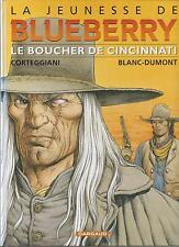 BD Blueberry-N°14 - (La jeunesse) -Le boucher de Cincinnati -E.O.  2005 - TBE -