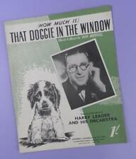 How Much Is That Doggie In The Window - Harry Leader , Vintage Sheet Music