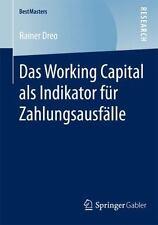 BestMasters: Das Working Capital Als Indikator Für Zahlungsausfälle by Rainer...
