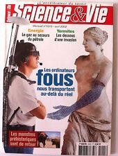 SCIENCE ET VIE  n°1015 de 04/2002; Ordinateurs fous au delà du réel