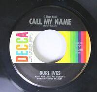 Folk 45 Burl Ives - (I Hear You) Call My Name / My Gal Sal On Decca