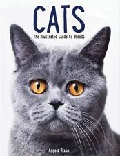 Cats: The Illustrated Guide to Breeds, Rixon, Angela, Very Good Book