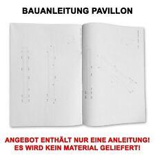 PROFI BAUANLEITUNG GARTEN PAVILLON 300 X 300 CM SATTELDACH 4-ECKIG MASSIV HOLZ