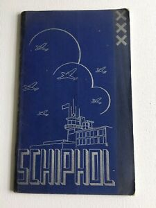 1935? NETHERLANDS Original Guide to Schiphol Airport