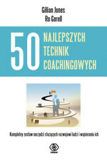 50 najlepszych technik coachingowych - Jones Gillian