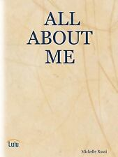 All about Me! by Michelle Rossi (2007, Paperback)