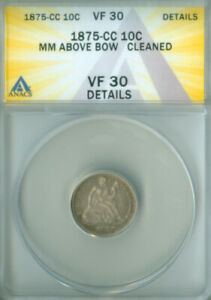 1875-CC SEATED LIBERTY DIME ANACS VF-30 DETAILS FREE S/H (2126649)