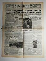 N466 La Une Du Journal Le Matin 22 août 1940 dommages de guerre