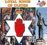 LOYAL SONGS  OF  ULSTER  **NEW**   LOYALIST/ORANGE/ULSTER/CD