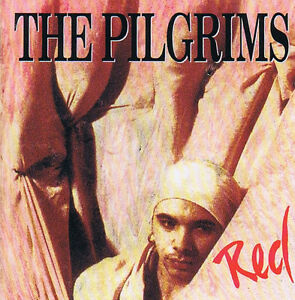 The Pilgrims - Red CD 11 Track 1993 Columbia