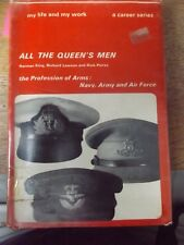 ALL THE QUEENS MEN BY NORMAN KING R LAWRENCE & D PEIRSE 1967 HARDBACK BOOK
