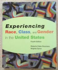 Experiencing Race, Class, and Gender in the United States - Fiske-Rusciano 2004
