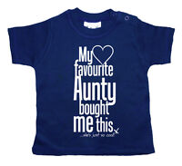 Dirty Fingers Baby T-Shirt My Favourite Aunty Bought Me This Auntie Niece Nephew