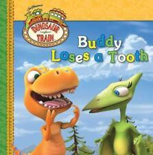 Buddy Loses a Tooth (Dinosaur Train) ( Grosset & Dunlap ) Used - VeryGood