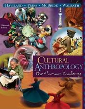 Cultural Anthropology : The Human Challenge by Bunny McBride, William A. Havilan