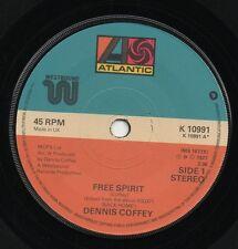 DENNIS COFFEY free spirit*our love goes on forever 1977 UK ATLANTIC 45