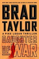 Daughter of War, Hardcover by Taylor, Brad, Brand New, Free P&P in the UK