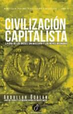 Civilización Capitalista (Spanish Edition) by Abdullah Ocalan