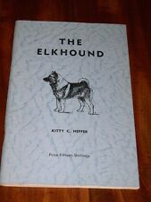 Rare Norwegian Elkhound Dog Book By Kitty Heffer 1St 1969