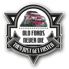 Koolart Old Fords Never Die Slogan For Retro Ford Mk2 Granada Granny Car Sticker