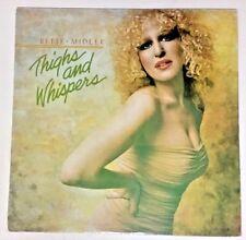 Bette Midler (1979 Vinyl LP VPI Cleaned Playtested SD 16004) Thighs And Whispers
