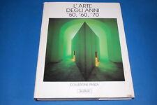 L'ARTE DEGLI ANNI '50, '60, '70 Collezione Panza Jaka Book