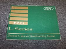 1993 Ford L LN LNT LS 9000 L-Series Electrical Wiring & Vacuum Diagram Manual
