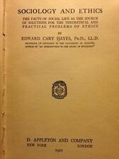 Sociology and Ethics Book 1921 Sociological Study by Hayes RARE FIRST EDITION!!!