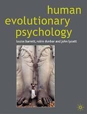 Human Evolutionary Psychology by John Lycett, Robin Dunbar, Louise Barrett...