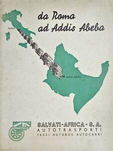 Salvati Africa Autotrasporti - Da Roma ad Addis Abeba - Brochure 1937 - RARO