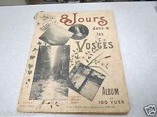 8 JOURS DANS LES VOSGES ALBUM DE 100 VUES ROYER THIRIAT BERGERET GERARDMER *
