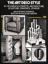 The Art Deco Style: in Household Objects, Architecture, Sculpture, Graphics, Jew