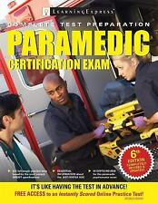 Paramedic Certification Exam by LearningExpress Staff (2017, Paperback)