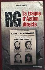 SERGE SAVOIE: RG LA TRAQUE D'ACTION DIRECTE. NOUVEAU MONDE. 2011.