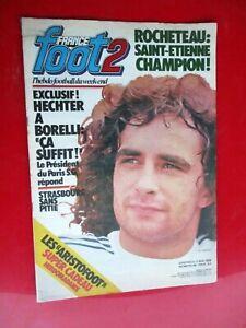 FRANCE FOOT 2 N° 59 1979 ROCHETEAU STRASBOURG GUEUGNON COUPE BASTIA PAPI FICHES
