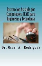 Instruccion Asistida Por Computadora (CAI) para Ingenieria y Tecnologia :...