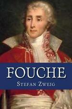 Fouche: By Zweig, Stefan