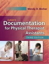 Lukan's Documentation for Physical Therapist Assistants by Wendy D. Bircher...