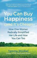 You Can Buy Happiness and It's Cheap: How One Woman Radically Simplified Her L