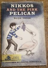 Nikkos and the Pink Pelican~Ruth Tooze HCDJ 1st Library binding not ex-library