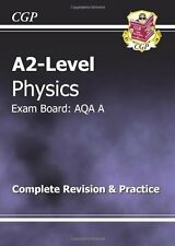 A2-Level Physics AQA A Complete Revision & Practice (A2 Level Aqa Revision Gui,