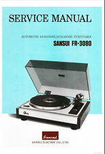 SANSUI FR-3080 AUTOMATIC 4 CHANNEL 2 CHANN TURNTABLE SERVICE MANUAL PRINTED ENG