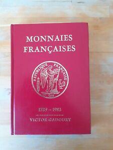 Monnaies françaises - 1789-1983 - Victor Gadoury (6eme édition, 1983)