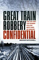 Great Train Robbery Confidential The Cop and the Robber Follow ... 9780750992329