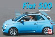 Sannia, Alessandro - Fiat 500 (Geschenkbücher)